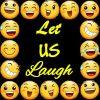 Let Us Laugh