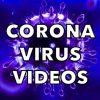 Corona virus videos